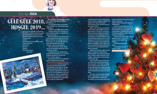 Güle Güle 2018, Hoşgel 2019… | Ecz. Işın Özen